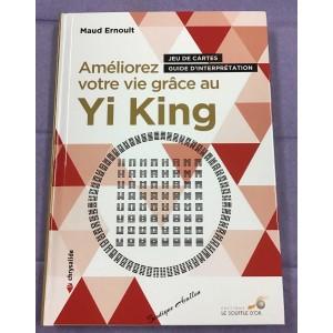 Améliorer votre vie grâce au Yi King