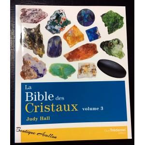 Bible des cristaux vol.3